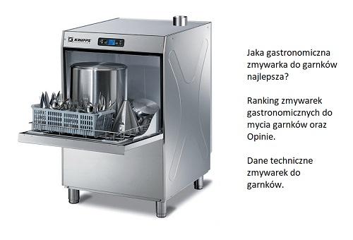Jaka gastronomiczna zmywarka do garnków najlepsza? Ranking zmywarek gastronomicznych do mycia garnków oraz Opinie. Dane techniczne zmywarek do garnków.