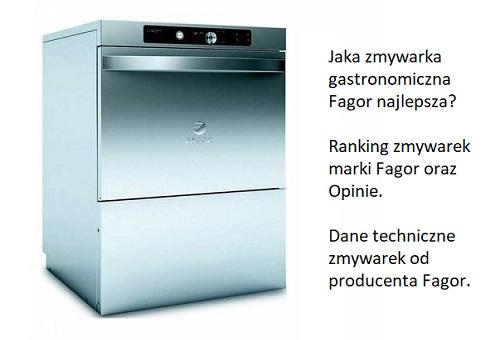 Jaka zmywarka gastronomiczna Fagor najlepsza? Ranking zmywarek marki Fagor oraz Opinie. Dane techniczne zmywarek od producenta Fagor.