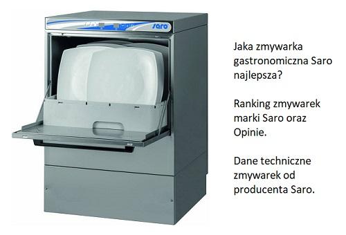 Jaka zmywarka gastronomiczna Saro najlepsza? Ranking zmywarek marki Saro oraz Opinie. Dane techniczne zmywarek od producenta Saro.